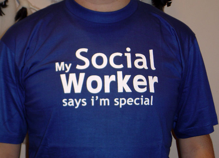 T-SHIRT / My Social Worker say i'm special